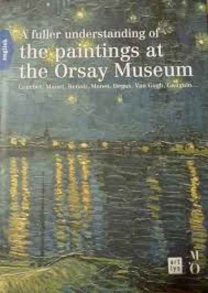 A fuller understanding of the paintings at Orsay