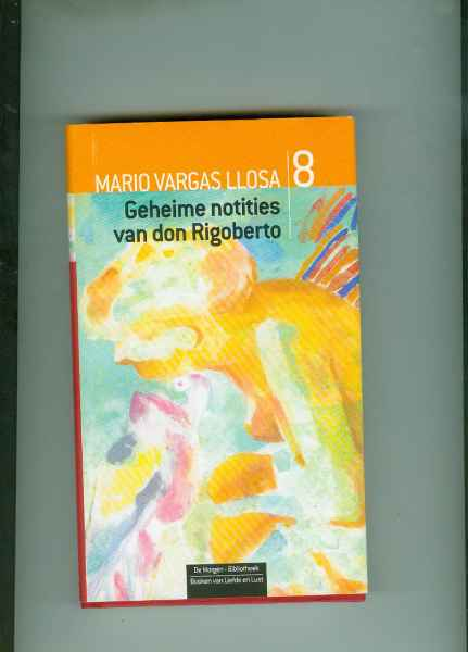 GEHEIME NOTITIES VAN DON RIGOBERTO