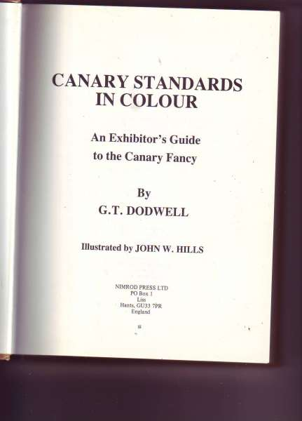 Canary standards in colour,an exhibitor's guide to the canary fancy